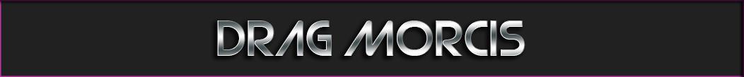 drag Morcis